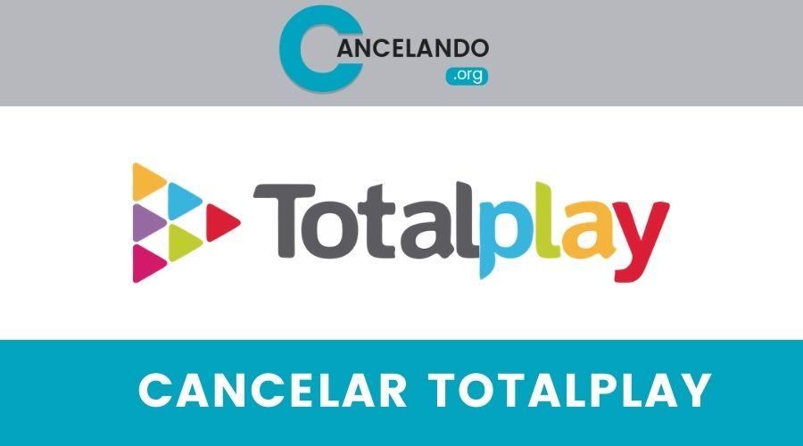 Cancelar TotalPlay