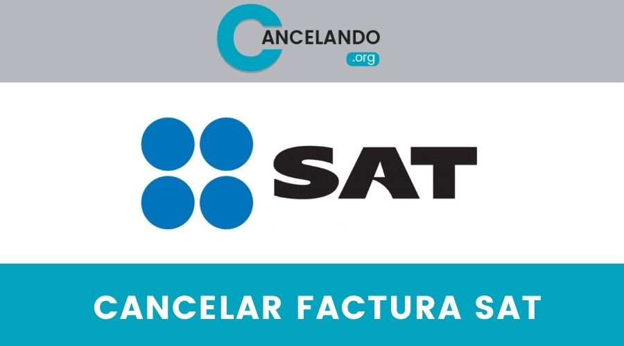 Cancelar Factura SAT
