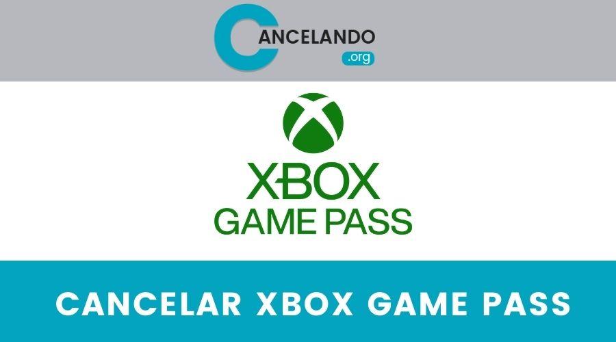 Cancelar Suscripción de Xbox Games Pass