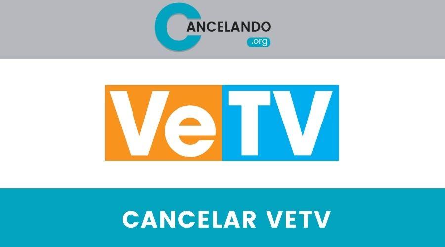 Cancelar VeTV