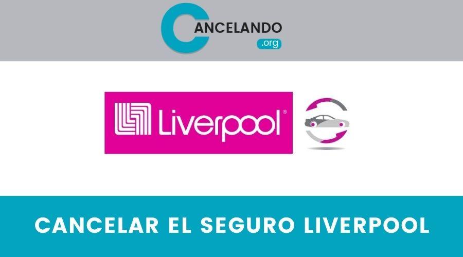 Cómo cancelar el seguro Liverpool en México